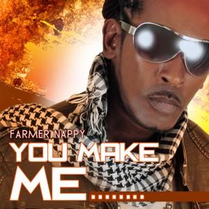 Farmer Nappy - You Make Me album cover